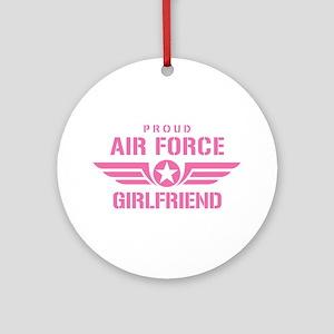 Proud Air Force Girlfriend W [pink] Ornament (Roun